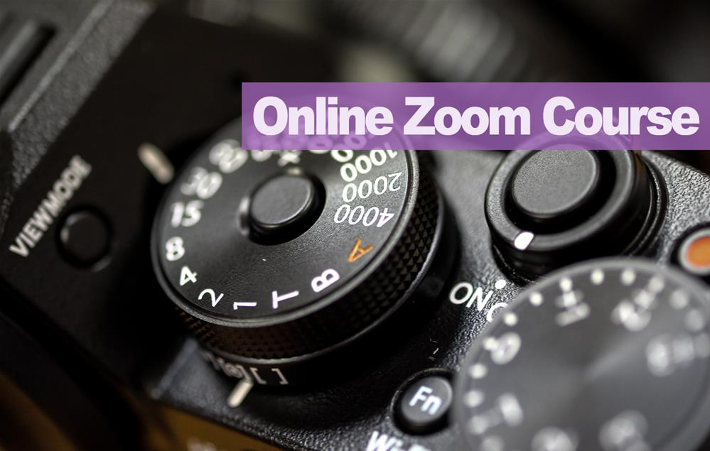 Featured course: Photography Level 1 - Online Zoom Course