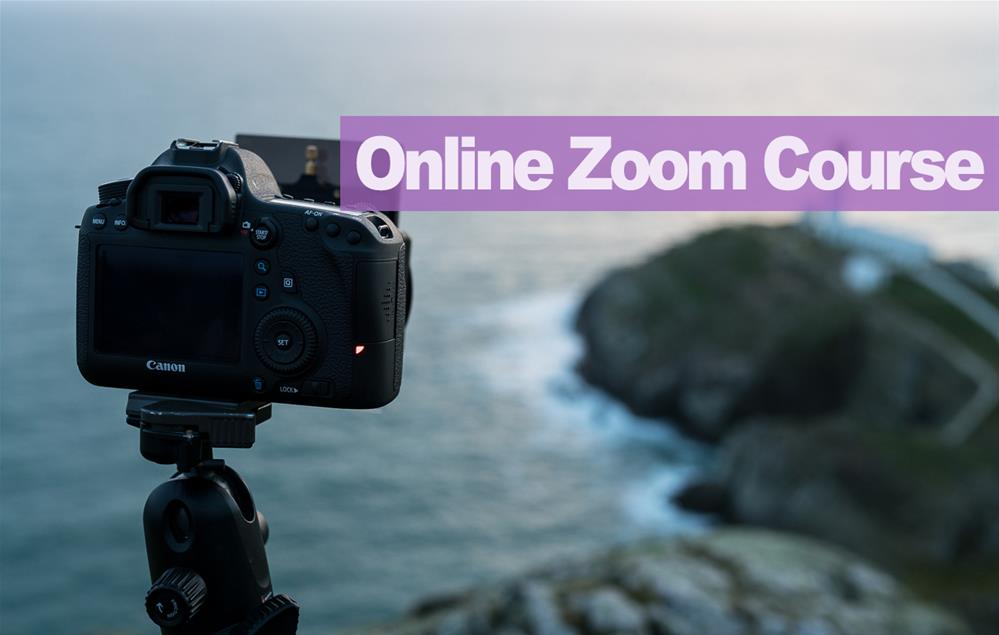 Featured course: Photography Level 2  - Online Zoom Course